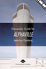 Alphaville Discussion Guides