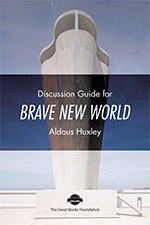 Brave New World Discussion Guides