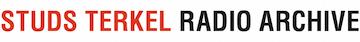 Studs Terkel Radio Archive